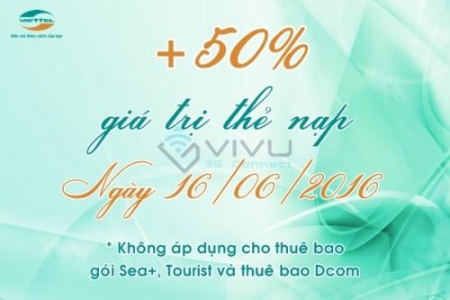 Khuyến mãi nạp thẻ 50% Viettel ngày 16/6/2016