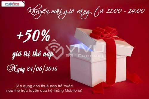 Mobifone khuyến mãi nạp trực tuyến tặng 50% ngày 24/06/2016