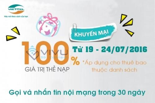 Viettel khuyến mãi 100% nạp thẻ từ ngày 19 - 24/07/2016