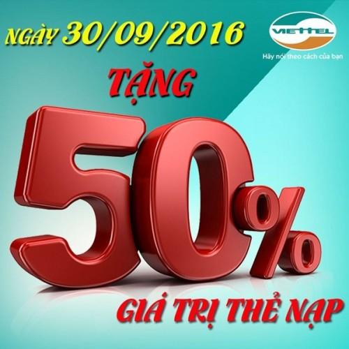 Viettel khuyến mãi 50% giá trị thẻ nạp ngày 30/9/2016