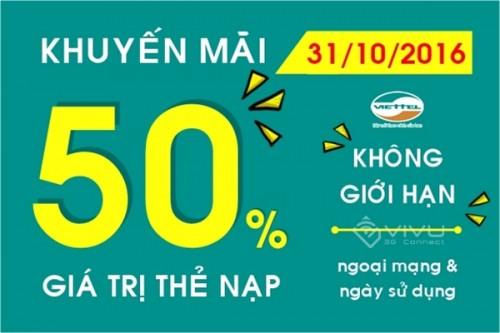 Viettel khuyến mãi 50% giá trị thẻ nạp ngày 31/10/2016