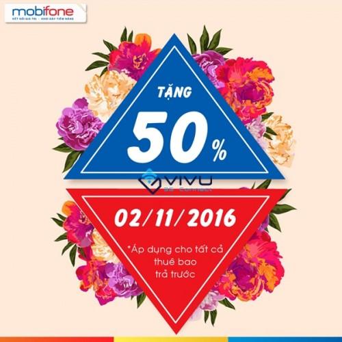 Mobifone khuyến mãi 50% thẻ nạp toàn quốc ngày 2/11/2016