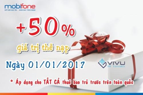 Mobifone khuyến mãi 50% giá trị thẻ nạp toàn quốc ngày 1/1/2017