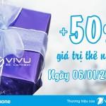 Vinaphone tặng 50% giá trị thẻ nạp ngày vàng 06/01/2017