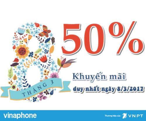Vinaphone khuyến mãi 50% giá trị thẻ nạp nhân ngày quốc tế phụ nữ 8-3