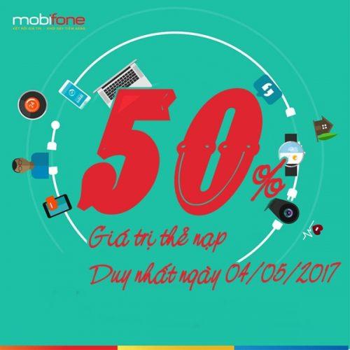 Mobifone KM 50% giá trị thẻ nạp duy nhất ngày 4/5/2017