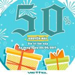 Viettel khuyến mãi 50% giá trị thẻ nạp vào ngày 29/04/2017