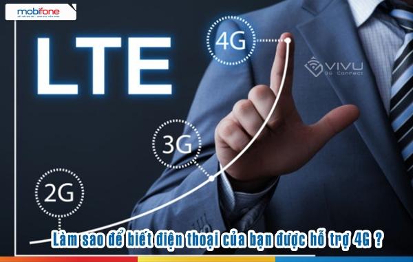 Cách kiểm tra điện thoại có hỗ trợ 4G MobiFone hay không