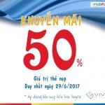 Mobifone khuyến mãi 50% giá trị thẻ nạp ngày 29/6/2017