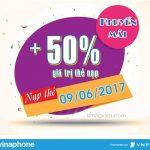 Vinaphone khuyến mãi thẻ nạp ngày vàng 9/06/2017