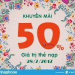 Vinaphone khuyến mãi 50% thẻ nạp ngày vàng 28/7/2017